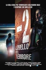 -2 Livello del terrore (2007)