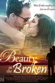 Beauty in the Broken (2015)