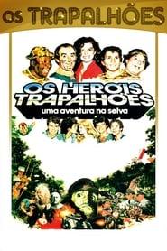 Os Heróis Trapalhões – Uma Aventura na Selva (1988)