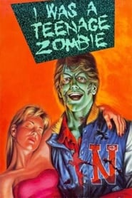 I Was a Teenage Zombie movie