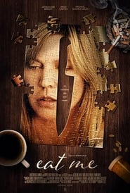 Eat Me (2018) 720p WEB-DL 950MB Ganool