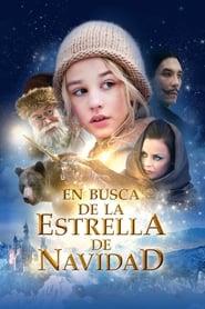 Ver En busca de la estrella de navidad Online HD Español y Latino (2012)