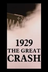 Watch 1929: The Great Crash