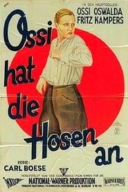 Ossi hat die Hosen an 1928