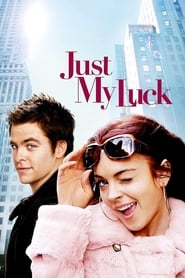 Just My Luck (2008)