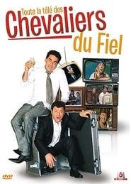 Les Chevaliers du Fiel : Toute la télé des Chevaliers du Fiel Poster