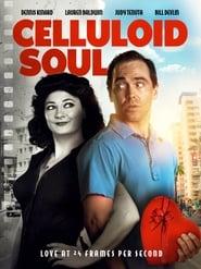 Celluloid Soul (2018)