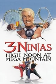 3 Ninjas: High Noon at Mega Mountain (1998)