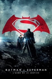Regarder Batman v Superman : L'Aube de la justice