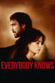 Everybody Knows – Todos lo saben (2018), Online Subtitrat in Romana