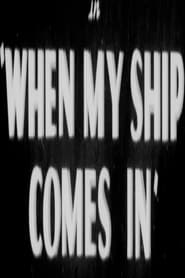 When My Ship Comes In