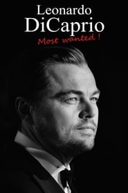 Leonardo DiCaprio : Most Wanted!