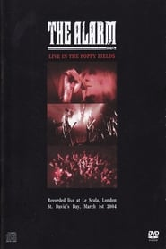 The Alarm - Live In The Poppy Fields