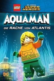 LEGO DC Super Heroes: Aquaman – Die Rache von Atlantis (2018)