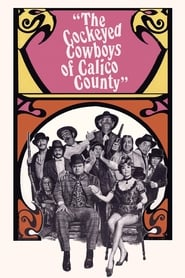 The Cockeyed Cowboys of Calico County (1970)