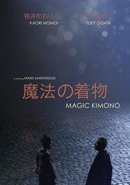 Magic Kimono (2017)