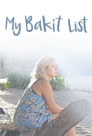 Watch My Bakit List (2019)
