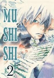 Mushi-Shi Season 2 Episode 16