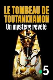 Le tombeau de Toutankhamon, un mystère révélé