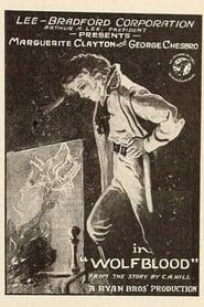 Wolf Blood 1925