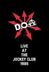 D.O.A. Live at The Jockey Club 1986
