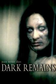 Dark Remains (2005)