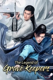 Watch The Legend of Grave Keepers (2021)