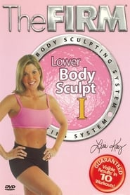 The Firm Body Sculpting System – Lower Body Sculpt I