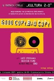 Poster Good Copy Bad Copy 2007