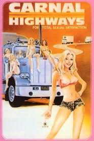 Carnal Highways (1979)