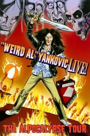 'Weird Al' Yankovic – Live! The Alpocalypse Tour (2011)
