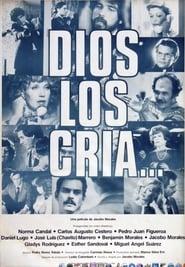 Dios los cría… (1979)