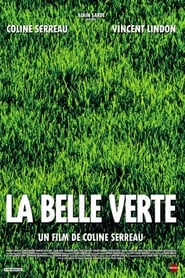 film La Belle Verte streaming