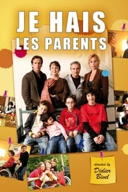 Je hais les parents 2006
