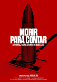 Dying to Tell / Morir para contar (2018)