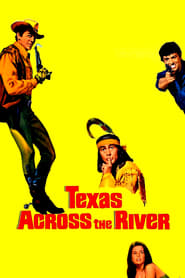 Texas Across the River 1966