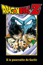 Regarder Dragon Ball Z - A la poursuite de Garlic