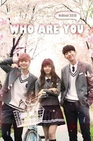 Poster Who Are You: School 2015 2015