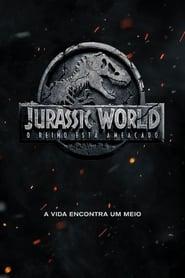 Filme – Jurassic World: Reino Ameaçado