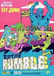RIPTIDE: Rumble (2018)