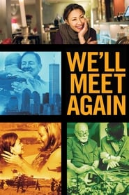 We'll Meet Again (TV Series 2018– ) Torrent