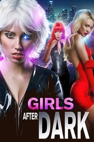 Girls After Dark (2018)