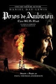 Petróleo Sangriento (2007)