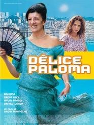 Film streaming | Voir Délice Paloma en streaming | HD-serie