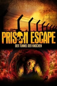 Prison Escape – Der Tunnel der Knochen