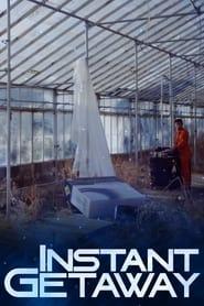 Instant Getaway