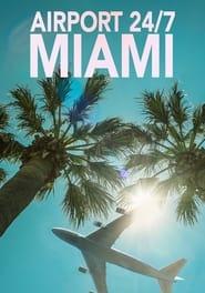 Airport 24/7: Miami 2012