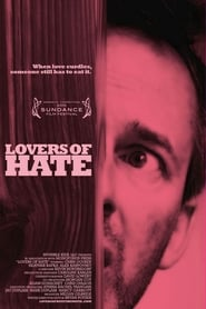 Lovers of Hate (2010)