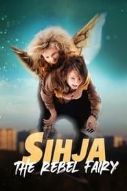 Sihja – The Rebel Fairy (2021)