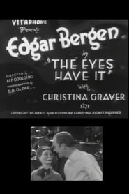 The Eyes Have It 1931